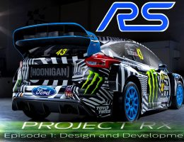 VIDEO: 2017 Ford Focus RS RX – Project RX Episode 1 – Design and Development