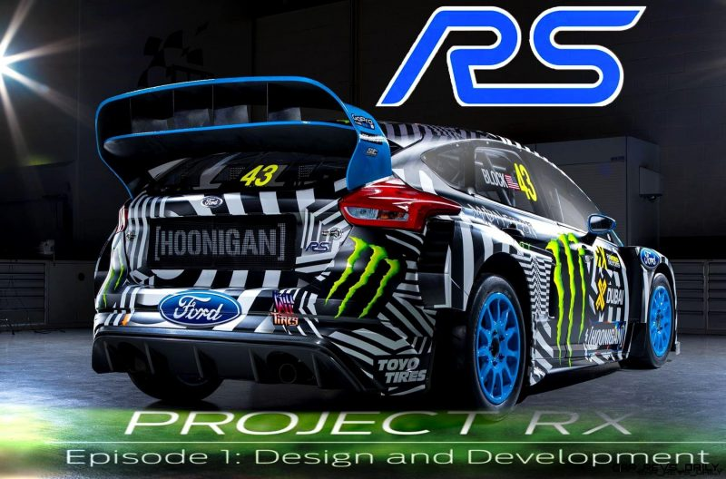 VIDEO: 2017 Ford Focus RS RX - Project RX Episode 1 - Design and Development VIDEO: 2017 Ford Focus RS RX - Project RX Episode 1 - Design and Development