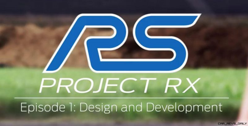 VIDEO: 2017 Ford Focus RS RX - Project RX Episode 1 - Design and Development VIDEO: 2017 Ford Focus RS RX - Project RX Episode 1 - Design and Development VIDEO: 2017 Ford Focus RS RX - Project RX Episode 1 - Design and Development VIDEO: 2017 Ford Focus RS RX - Project RX Episode 1 - Design and Development VIDEO: 2017 Ford Focus RS RX - Project RX Episode 1 - Design and Development
